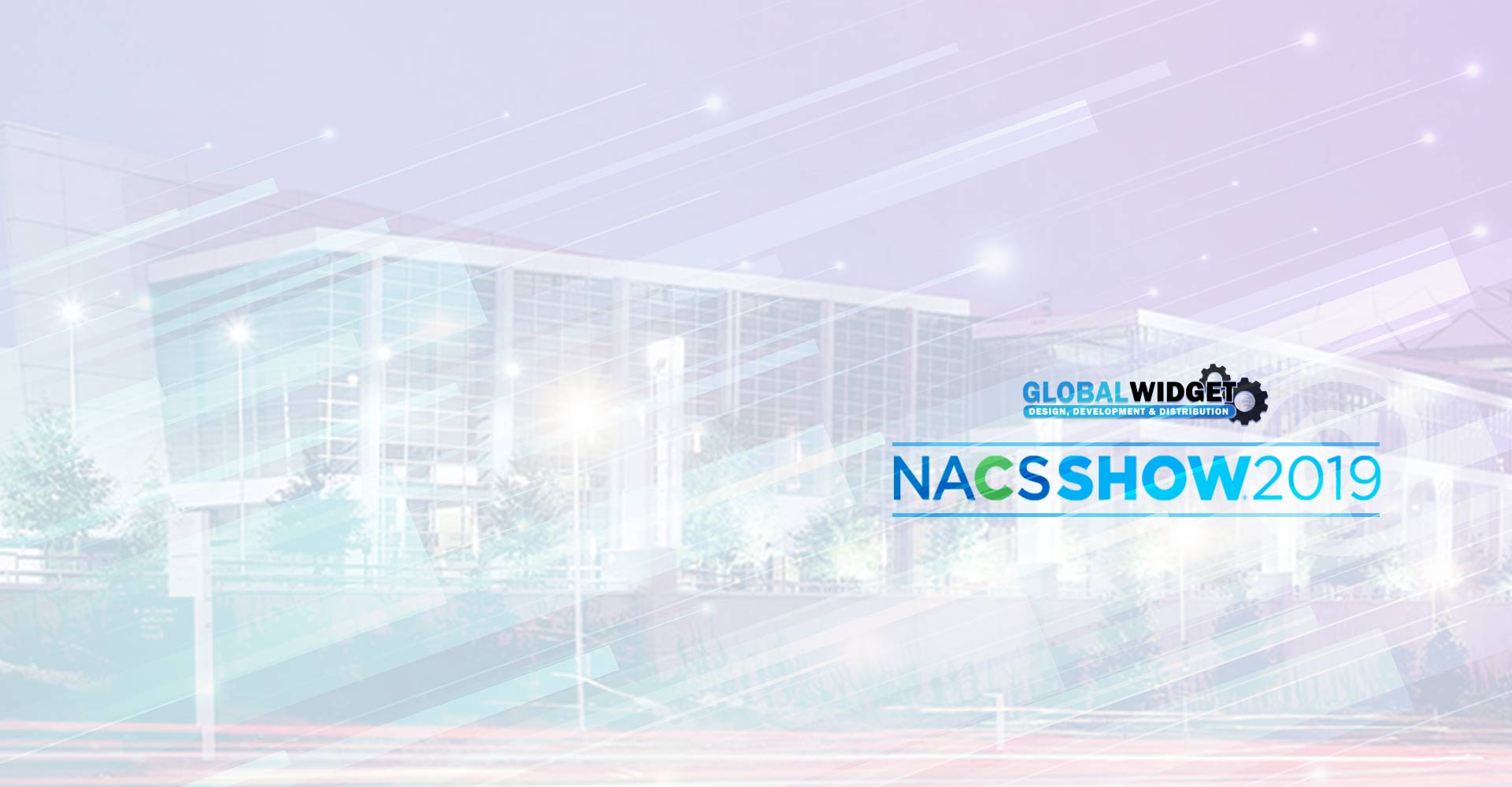 Global Widget at NACS 2019